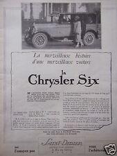 PUBLICITÉ 1925 LA CHRYSLER SIX VOITURE LÉGÈRE DISTRIBUÉ PAR SAINT-DIDIER