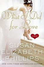 What I Did for Love (Wynette, Texas) by Susan Elizabeth Phillips
