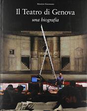 Il Teatro di Genova. Una biografia - Maurizio Giammusso- Libro nuovo in Offerta!