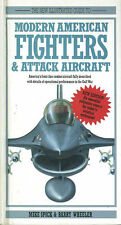 MODERN AMERICAN FIGHTERS & ATTACK AIRCRAFT USAF USN USMC US ARMY ANG JET HELOS