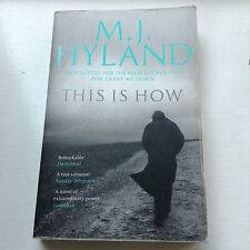 This is How by M. J. Hyland (Paperback, 2010)