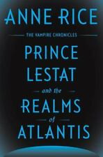 NEW 2016 Vampire Chronicles: Prince Lestat and the Realms of Atlantis Anne Rice