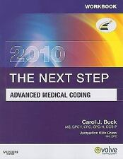 Workbook for The Next Step, Advanced Medical Coding 2010 Edition, 1e, Buck MS  C