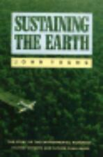 Sustaining the Earth: The Story of the Environmental Movement--Its Pas-ExLibrary