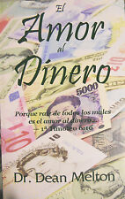 El Amor Al Dinero con Dr. Dean Melton (libro de bolsillo)/The Love of Money (es)