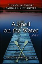 A Spell on the Water Sweetwater Fiction: Originals