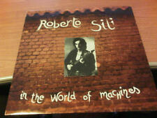 LP ROBERTO SILI IN THE WORLD OF MACHINES GDM L0167 VG+/VG ITALY PS 1991 BXX