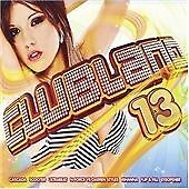 Various Artists - Clubland, Vol. 13 (2008)