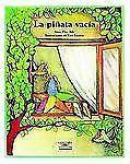 Cuentos para Todo el año / Stories the Year Round Ser.: La Pinata Vacia by...