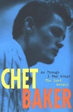Chet Baker: As Though I Had Wings-ExLibrary