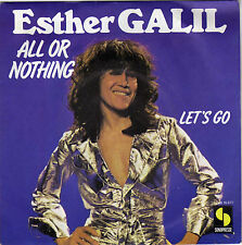 ESTHER GALIL ALL OR NOTHING / LET'S GO FRENCH 45 SINGLE