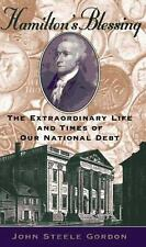 Hamilton's Blessing: The Extraordinary Life and Times of Our National Debt, Gord