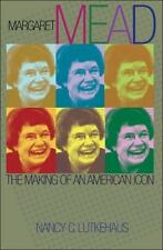 Margaret Mead: The Making of an American Icon-ExLibrary