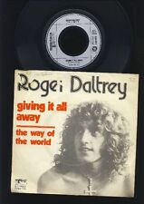 The Who - Roger Daltrey - Giving it All Away  - 7 Inch Vinyl Single 1973