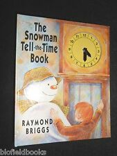 RAYMOND BRIGGS: The Snowman Tell The Time Book - 1991-1st Children's Clock Book