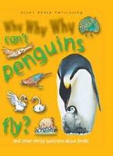 Why Why Why...Can't penguins fly?, Camilla de la Bedoyere