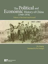 The Political and Economic History of China (1949-1976): The Great Leap...
