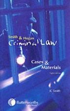 Smith and Hogan Criminal Law : Cases and Materials by John E. Smith and Brian...