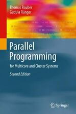 Parallel Programming : For Multicore and Cluster Systems by Gudula Rünger and...