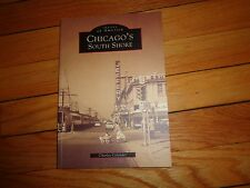 Images of America: Chicago South Shore by Charles Celander (1999, Paperback)