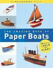The Amazing Book of Paper Boats by Jerry Roberts (2001, Novelty Book)