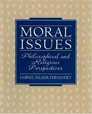 Moral Issues: Philosophical and Religious Perspectives