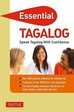 Essential Tagalog: Speak Tagalog with Confidence! (Self-Study Guide and Tagalog