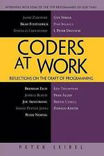 Coders at Work: Reflections on the Craft of Programming, Acceptable, P Seibel, B