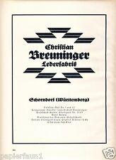 Lederfabrik Breuninger Schorndorf Reklame 1926 Leder Stahl & Federer Stuttgart