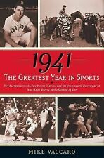 Mike Vaccaro - 1941 Greatest Year In Sports (2009) - Used - Trade Cloth (Ha
