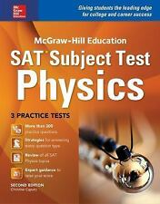 McGraw-Hill Education SAT Subject Test Physics 2nd Ed. (Mcgraw-Hill's Sat Subjec