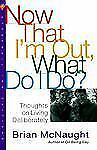 Now That I'm Out What Do I Do?-ExLibrary