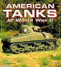 American Tanks of World War II Military Book by Thomas Berndt, HARDCOVER Version