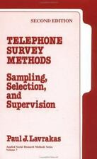 Telephone Survey Methods: Sampling, Selection, and Supervision (Applied Social R