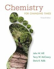 Chemistry For Changing Times (13th Edition), Kolb, Doris K., McCreary, Terry W.,