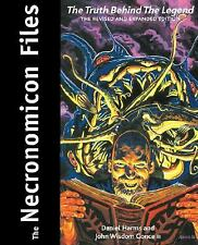 The Necronomicon Files : The Truth Behind the Legend by Daniel Harms and John...