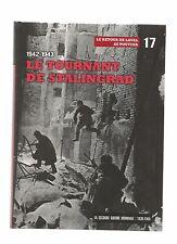 LA SECONDE GUERRE MONDIALE 1939-1945 N°17 LE TOURNANT DE STALINGRAD