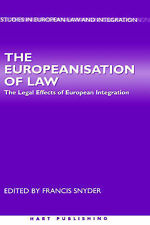 The Europeanisation of Law: The Legal Effects of European Integration (Studies i