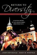 Return to Diversity: A Political History of East Central Europe Since World War