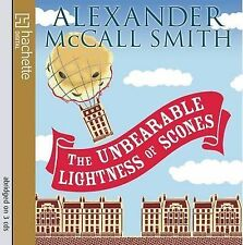 The Unbearable Lightness of Scones by Alexander McCall Smith (CD-Audio, 2009)