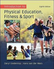 Introduction to Physical Education, Fitness and Sport by Daryl Siedentop 8th Ed