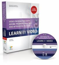 Learn by Video: Video Production with Adobe Premiere CS5.5 and after Effects...