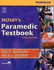 Workbook to Accompany Mosby's Paramedic Textbook Third Edition