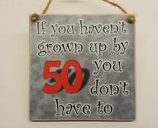 50th birthday gifts - If you haven't grown up by 50 you don't have cc