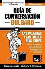 Guia de Conversacion Espanol-Bulgaro y Mini Diccionario de 250 Palabras by...