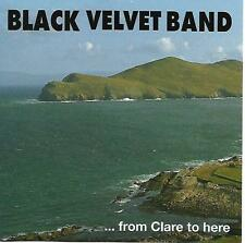 THE BLACK VELVET BAND From Clare to here GER 1995 Irish Folk Rare CD Remastered