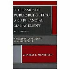 The Basics of Public Budgeting and Financial Management: A Handbook for Academic