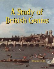 A Study of British Genius by Havelock Ellis (Paperback, Facsimile)