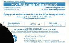 Ticket 09.07.1988 Spvgg. 02 Griesheim - Borussia Mönchengladbach