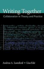 Writing Together: Collaboration in Theory and Practice-ExLibrary